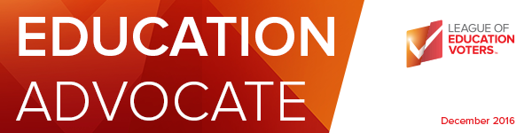 ED Advocate, League of Education Voters Newsletter, December