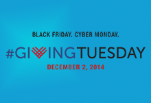 Black Friday. Cyber Monday. #GivingTuesday. December 2, 2014.