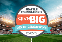 Seattle Foundation's GiveBIG Day of Champions, 05.05.15