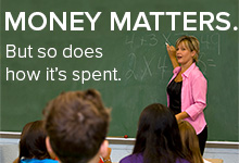 Money matters. But so does how it's spent. (Image of teacher in a classroom.)