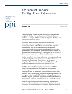 "The ""Centrist Premium"": The High Price of Moderation"