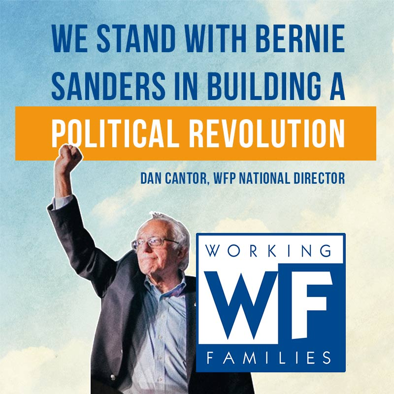 Dan Cantor's quote on our endorsement: 'We stand with Bernie Sanders in building a political revolution.'