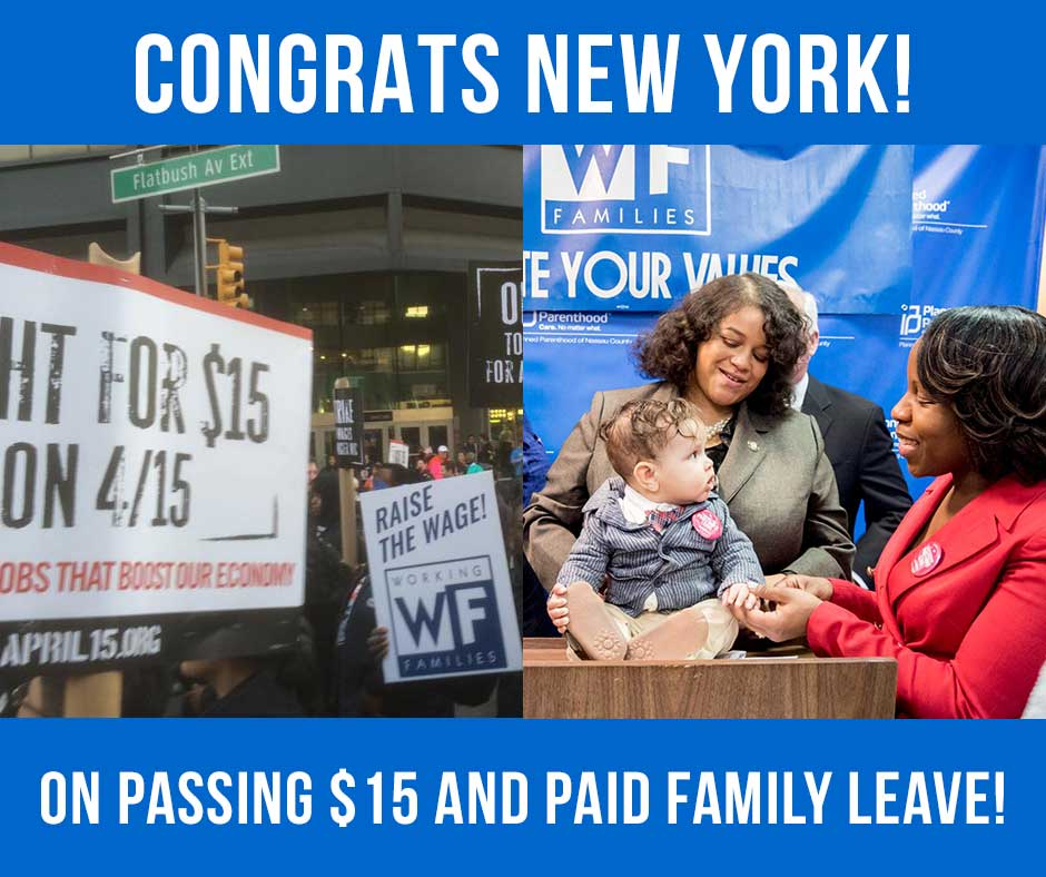 Congratulations NY on $15 and Paid Family Leave!
