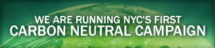 We are running NYC's first Carbon Neutral Campaign