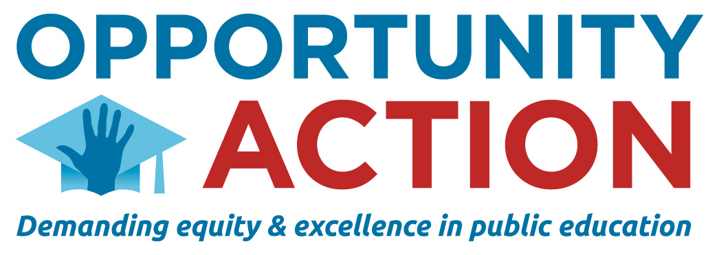 Opportunity Action - Demanding Equity and Excellence in Public Education